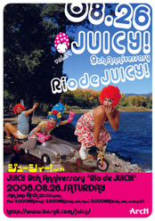 8/26(Sat) Juicy! vol.54 Rio de JUICY! -9th. Anniversary Party