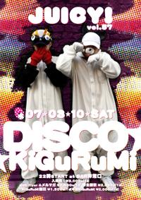 2007.03.10(Sat) JUICY! vol.57 DISCO☆KiGuRuMi